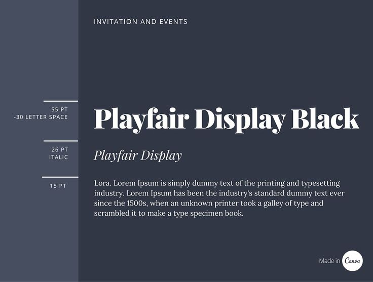 Invitation and events Playfair Display is an excellent typeface to use for wedding or invitation design. The heavy style of Playfair Display Black offsets beautifully against Playfair Display Italic, creating a harmonious hierarchy.