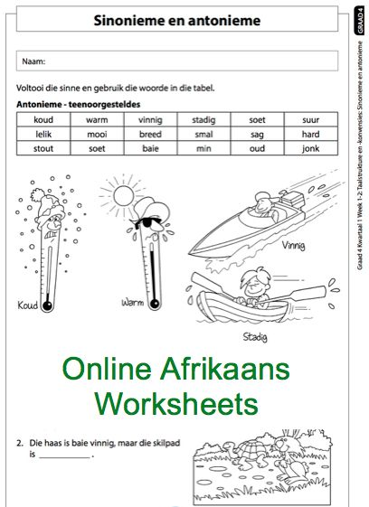 Grade 4 Online Afrikaans Worksheets Antonieme en Sinonieme. For more worksheets visit www.e-classroom.co.za!