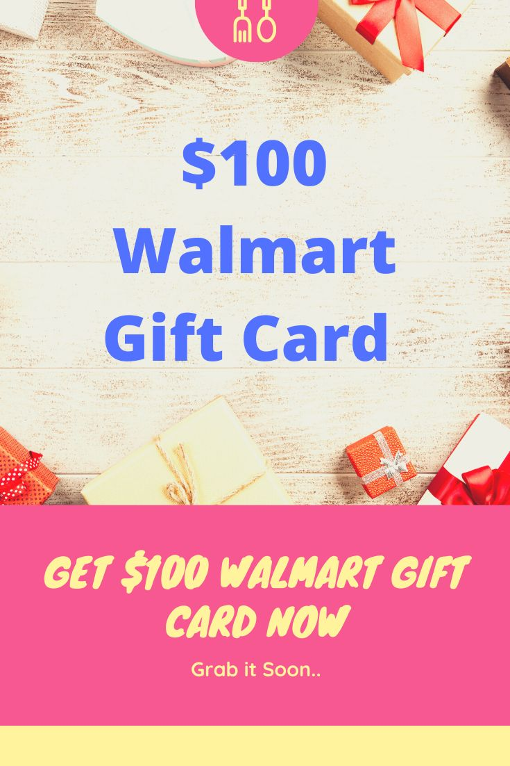 walmart 100 Giftcard Giveaway Win a 100 Worth of