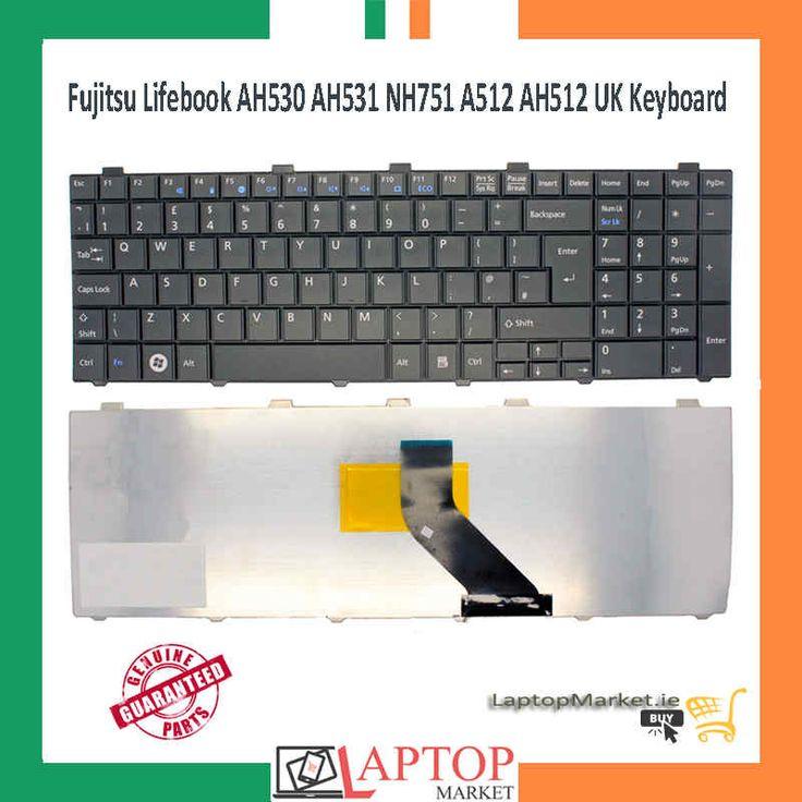 Fujitsu Lifebook AH530 AH531 NH751 A512 AH512 UK Keyboard Without Frame