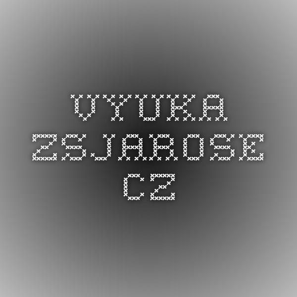 vyuka.zsjarose.cz