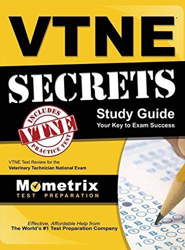 Vtne Secrets: Vtne Test Review for the Veterinary Technician National Exam