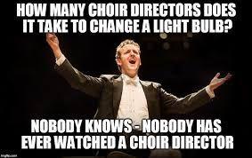 Image Result For Choir Meme Choir Memes Pinterest Choir Memes
