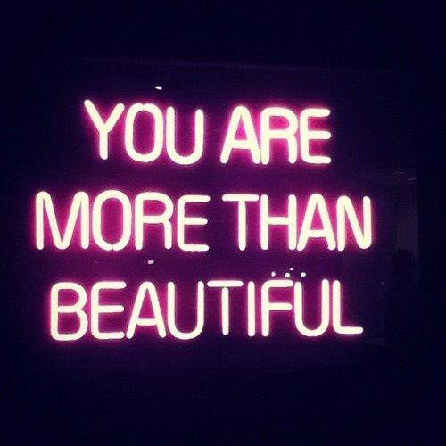 > than just beautiful