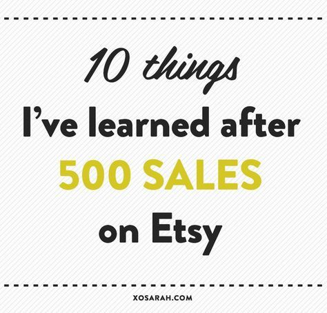 This week I hit 500 sales in my Etsy shop. Since my previous Etsy tips post was so popular, I figured you might want to know what I've learned about building, promoting, and selling products on Ets...