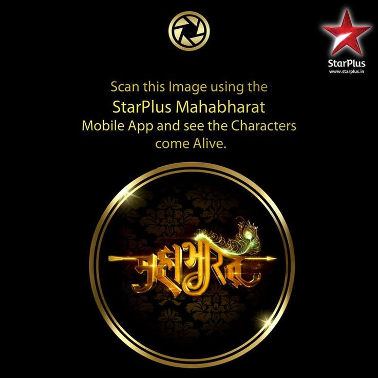 Watch Lord Krishna's Seekh!  Scan the STAR Plus Mahabharat logo to unlock the divine voice on your Mahabharat mobile app.