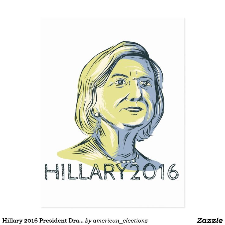 "Hillary 2016 President Drawing Postcard. 2016 American elections postcard with a sketch style illustration showing Democrat presidential candidate Hillary Clinton with the words ""Hillary 2016"" on isolated background. #Hillary2016 #democrat #americanelections #elections #vote2016 #election2016"