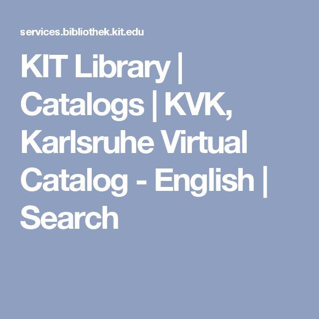 KIT Library   Catalogs   KVK, Karlsruhe Virtual Catalog - English   Search