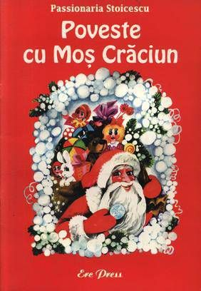 Poveste cu Mos Craciun, http://www.e-librarieonline.com/poveste-cu-mos-craciun/