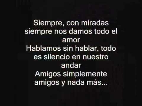 Amigos Simplemente Amigos - Ana Gabriel - CON LETRA - YouTube