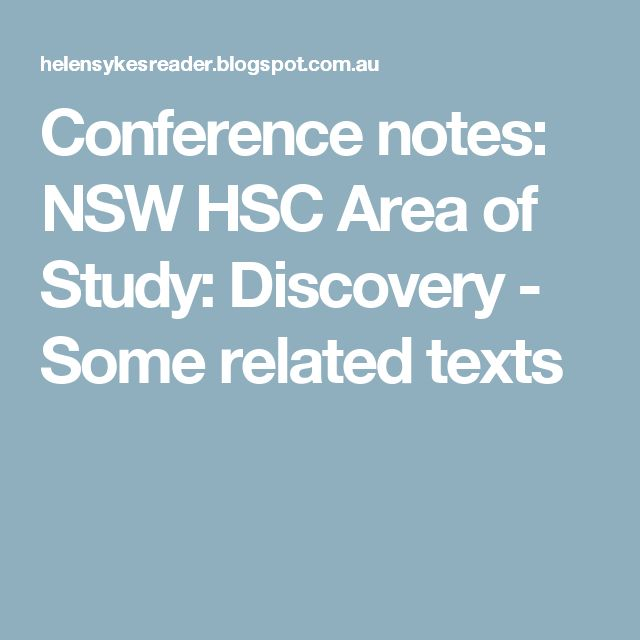 Conference notes: NSW HSC Area of Study: Discovery - Some related texts