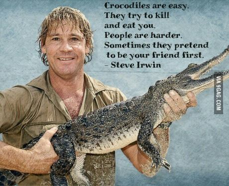 Steve Irwin. Feb 22, 1962 - Sept 4, 2006