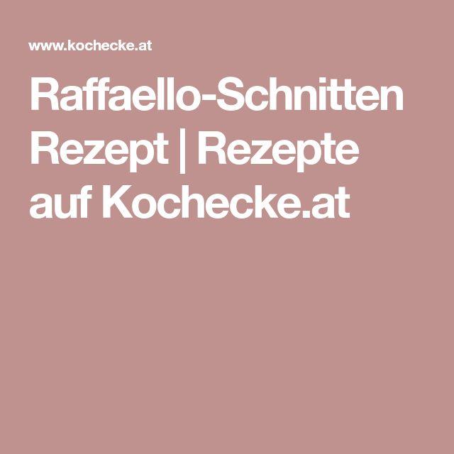 Raffaello-Schnitten Rezept   Rezepte auf Kochecke.at