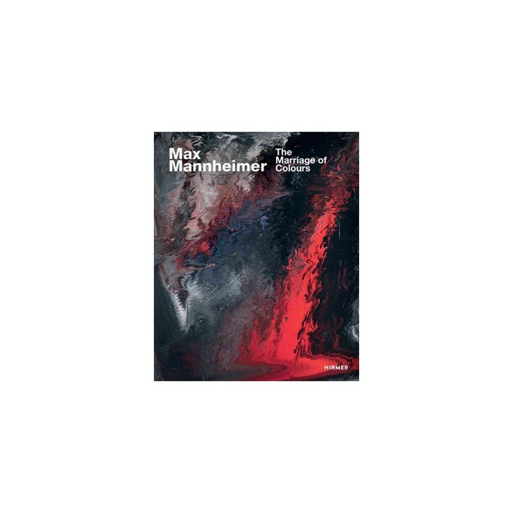Max Mannheimer : The Marriage of Colours (Hardcover) (Gottfried Knapp)