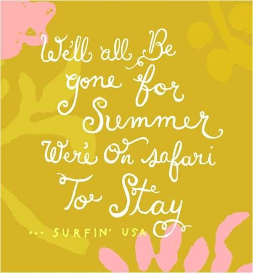 Superbe Beach Boys Lyrics Summer Quotes, Quotes About Summer, Quotes About Sunshine  #Quotes #