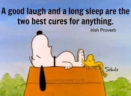 Good laugh and long sleep quote via www.Facebook.com/LessonsLearnedInLife