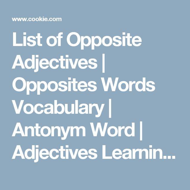 1000+ ideas about Opposite Words List on Pinterest | Opposite ...