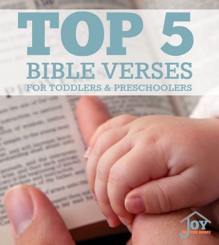 Top 5 Bible Verses for Toddlers and Preschoolers to Memorize   www.joyinthehome.com