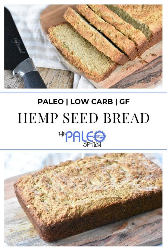 Paleo Hemp Bread This Low Carb Paleo Hemp Bread Is Perfect For