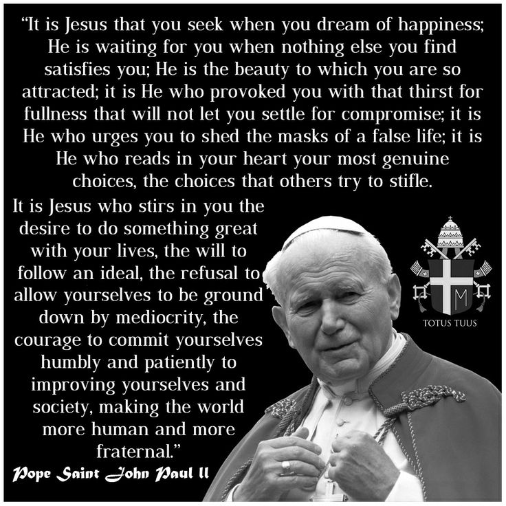Pope Saint John Paul ii Quotes | Special Words | Pinterest