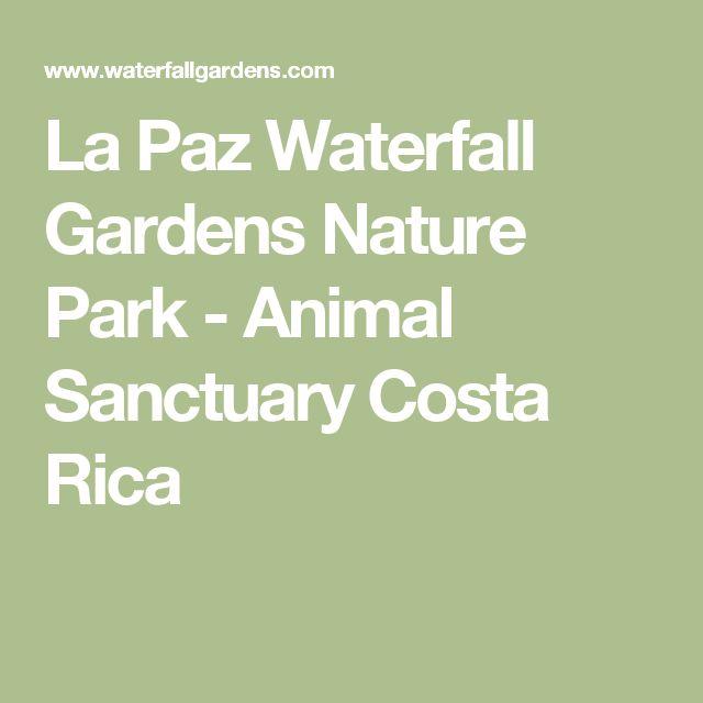 La Paz Waterfall Gardens Nature Park - Animal Sanctuary Costa Rica