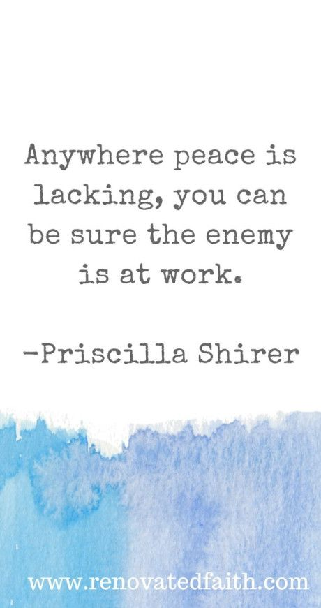 Beauty From Chaos: How to Find Peace in Any Situation.  www.renovatedfaith.com.  Anywhere peace is lacking, you can be sure the enemy is at work.- Priscilla Shirer, Armor of God Study