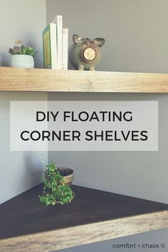 DIY floating corner shelves tutorial. Three for less than $100!