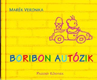 Marci fejlesztő és kreatív oldala: Marék Veronika - Boribon autózik