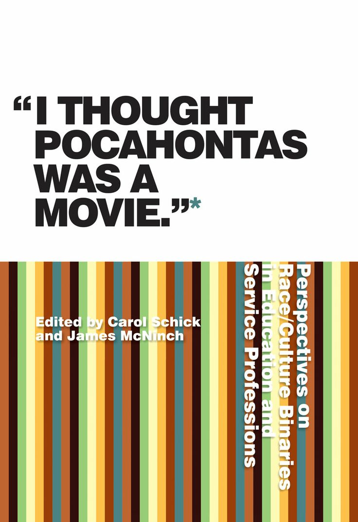 """""""I Thought Pocahontas Was a Movie"""" by James McNinch and Carol Schick"""
