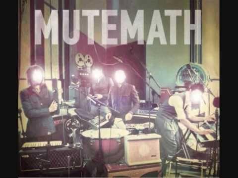 Mutemath - You Are Mine
