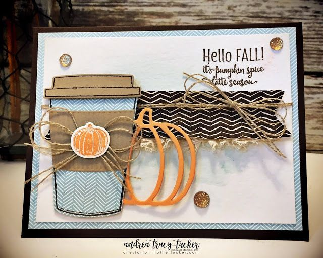 One Stampin' Mother Tucker: Painted Autumn DSP, Merry Cafe, Coffee Cups Dies, Pick A Pumpkin Bundle, TGIF Challenges, Early Espresso, Soft Sky, Peekaboo Peach