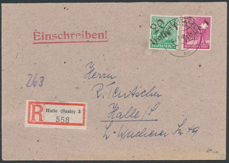 German Russian Occupation, SBZ 1948, Bezirkshandstempel, 20/Halle 1, auf 40 Pfg. und 84 Pfg., auf Einschreiben-Ortsbrief von Halle/Bf., Mi.-Nr.177, 181 IV). Price Estimate (8/2016): 25 EUR.