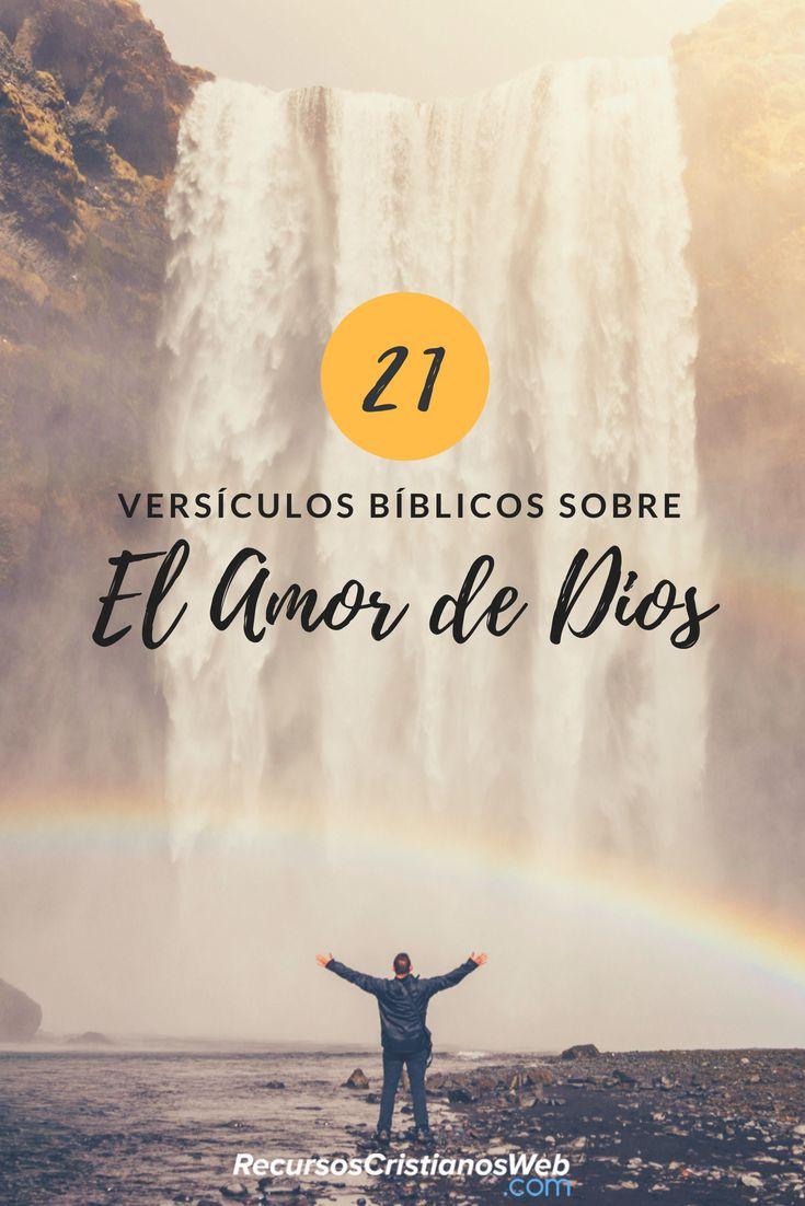 21 Versículos Bíblicos Sobre El Amor De Dios Versiculos