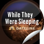 While They Were Sleeping