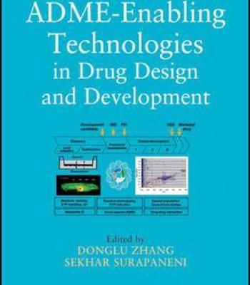 Adme-Enabling Technologies In Drug Design And Development PDF