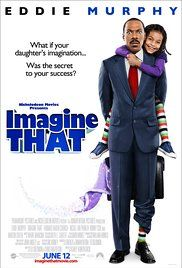 Watch Imagine That Movie Online Free Megavideo. A financial executive who can't stop his career downspiral is invited into his daughter's imaginary world, where solutions to his problems await.