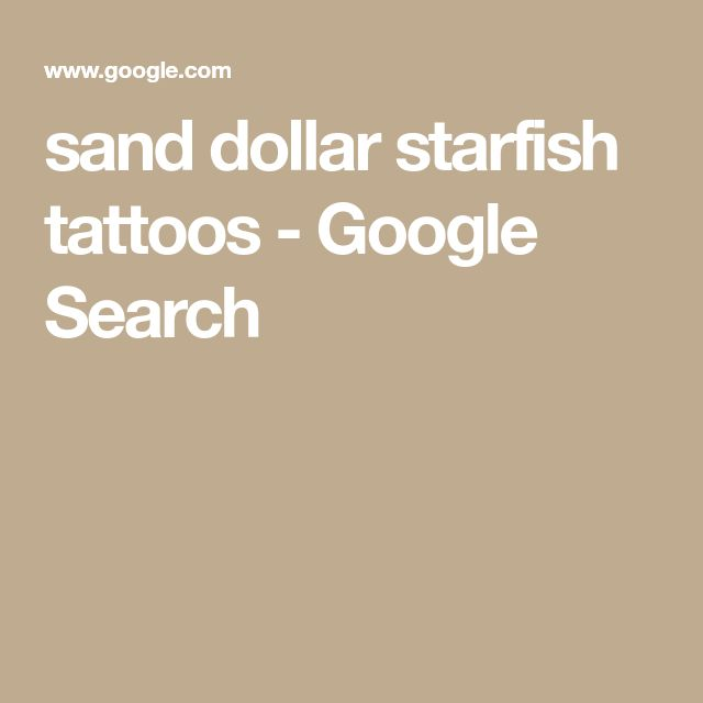 sand dollar starfish tattoos - Google Search