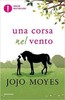 Libri Mondadori #Narrativa Una corsa nel vento Jojo Moyes  #recensione  Sognando…