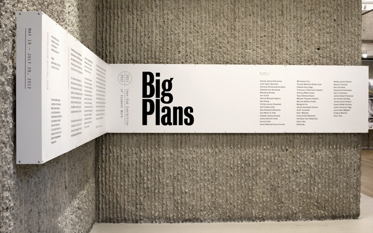 Big Plans | Jessica Svendsen #museum #information #environmental #graphic