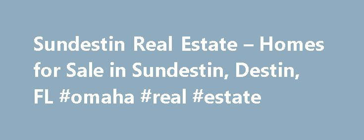 Sundestin Real Estate – Homes for Sale in Sundestin, Destin, FL #omaha #real #estate http://real-estate.remmont.com/sundestin-real-estate-homes-for-sale-in-sundestin-destin-fl-omaha-real-estate/  #destin florida real estate # Moving Cost Estimate The cost calculator is intended to provide a ballpark estimate for information purposes only and is not to be considered an actual quote of your total moving cost. Data provided by Moving Pros Network LLC. More… The calculator is based on industry…