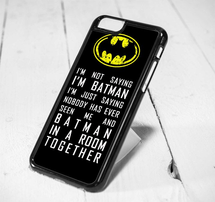 Like and Share if you want this  Im Not Saying Batman Quotes Protective iPhone 6 Case, iPhone 5s Case, iPhone 5c Case, Samsung S6 Case, and Samsung S5 Case     Im Not Saying Batman Quotes protective iPhone 6 Case, iPhone 6 Plus, iPhone 4/4S, iPhone 5/5s,  https://www.musclesaurus.com