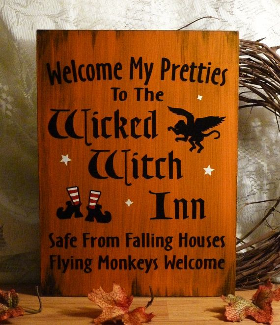welcome my pretties to the wicked witch inn primitive orange funny painted wood sign could be modified to the warlock inn - Halloween My Picture