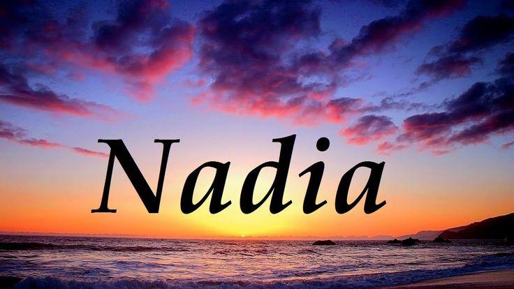 Nadia, significado y origen del nombre
