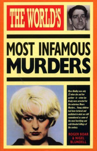 """The World's Most Infamous Murders (World's greatest)"" av Roger Boar"