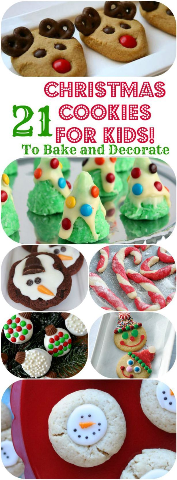 21 Christmas Cookies for Kids! To Bake and Decorate!! Fun and Easy Christmas Cookie Recipes you will LOVE baking and decorating with your kids!: