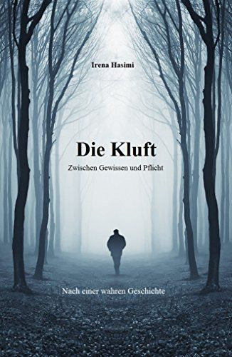Die Kluft: Zwischen Gewissen und Pflicht // Nach einer wa... https://www.amazon.de/dp/B01MFH8991/ref=cm_sw_r_pi_dp_x_L91kyb01WZ65A