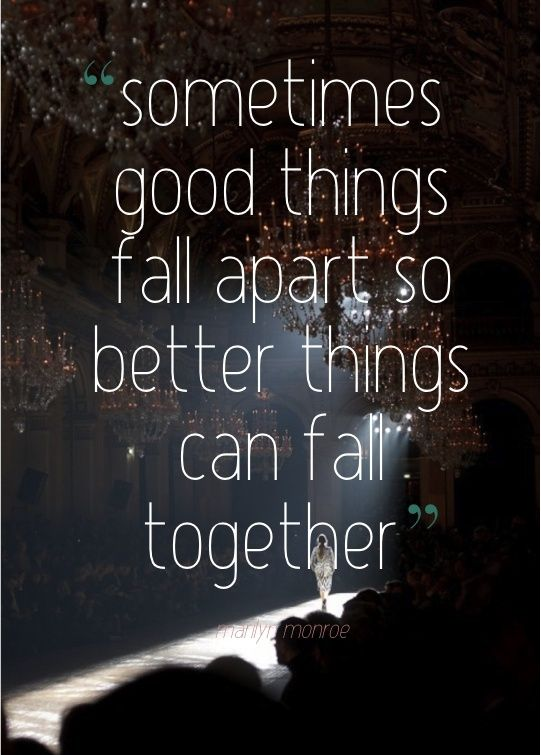 I think this may be true.  One could only hope that things that fell apart will come back together even better.