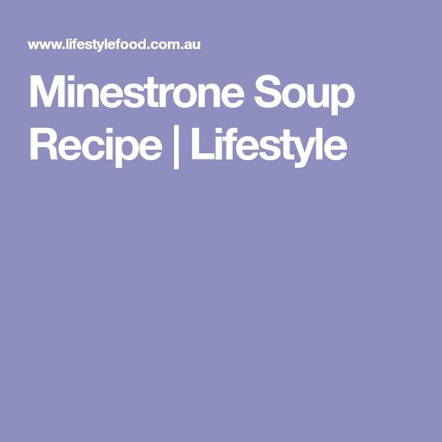 Minestrone Soup Recipe | Lifestyle