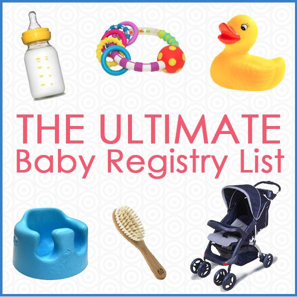 The Ultimate Baby Registry List | http://iowagirleats.com/2013/10/16/the-ultimate-baby-registry-list/