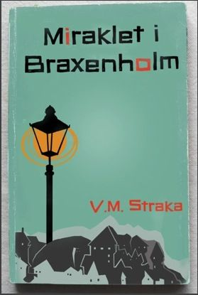 Miracle at Braxenholm,1964 Edition